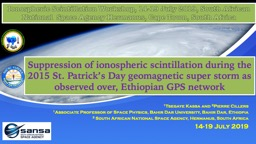 Suppression of ionospheric scintillation during the 2015 St. Patrick's Day geomagnetic super stor