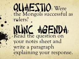 Quaestio :  Were the Mongols successful as rulers?
