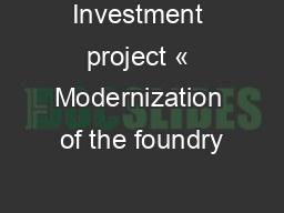 Investment project « Modernization of the foundry
