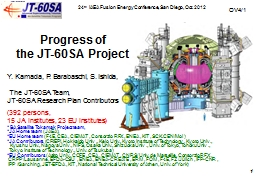 Progress of   the JT -60SA Project