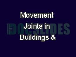 Movement Joints in Buildings &