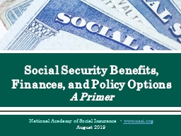 Social Security Benefits, Finances, and Policy Options