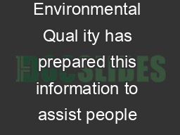 Frequently Asked Questi ons about Boil Orders The Montanan Department of Environmental Qual ity has prepared this information to assist people in communities that may be under a Boil Water Order