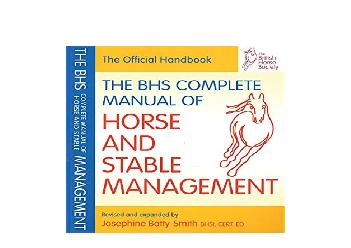 EPUB FREE  BHS Complete Manual of Horse and Stable Management British Horse Society BHS Official Handbook