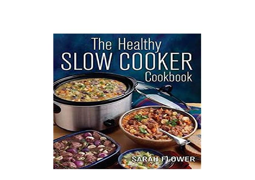 EPUB FREE  The Healthy Slow Cooker Cookbook