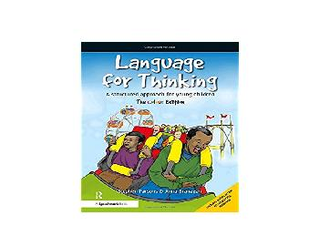 EPUB FREE  Language for Thinking A structured approach for young children The Colour Edition