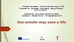 "Proiectul European: ""One Minute may save a life"""