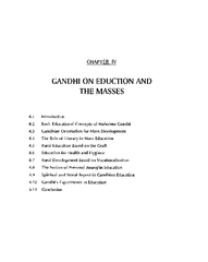 CHAPTER IV GANDHI ON EDUCTION AND THE MASSES Introduct