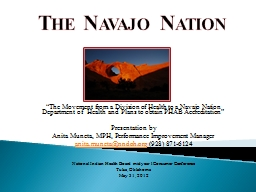 """The Navajo Nation """"The Movement from a Division of Health to a Navajo Nation Department of  Healt"""