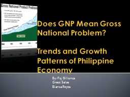Does GNP Mean Gross National Problem?