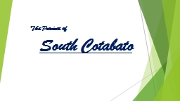 South Cotabato The Province of