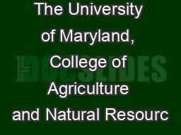 The University of Maryland, College of Agriculture and Natural Resourc