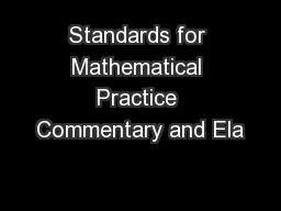 Standards for Mathematical Practice Commentary and Ela