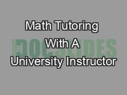 Math Tutoring With A University Instructor