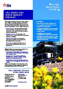 WASTE RECOVERY TIRU designs, builds and operates waste recovery units.