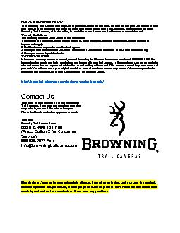 Your Browning Trail Camera warranty covers your trail camera for one y