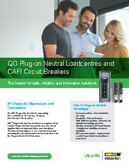 QO Plug-on Neutral Loadcentres and CAFI Circuit BreakersThe leader for