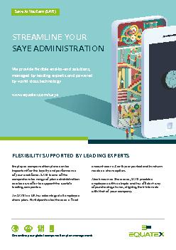 STREAMLINE YOUR SAYE ADMINISTRATION  FLEXIBILITY SUPPORTED BY LEADING