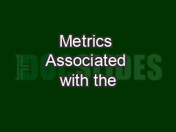Metrics Associated with the
