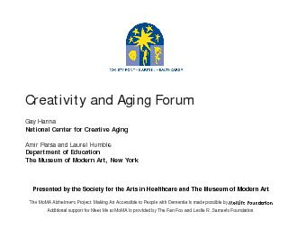 Presented by the Society for the Arts in Healthcare and The Museum of