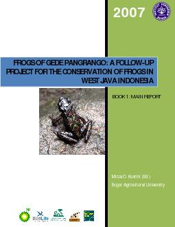 FROGS OF GEDE PANGRANGO: A FOLLOWUP PROJECT FOR THE CONSERVATIONOF FRO
