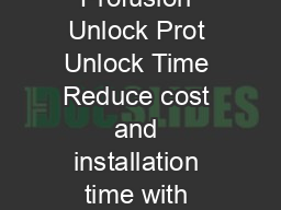Unlock the Potential of Profusion Unlock Prot Unlock Time Reduce cost and installation time with Profusion