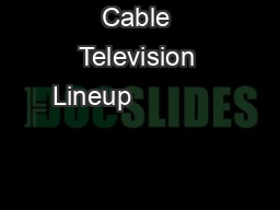Cable Television Lineup