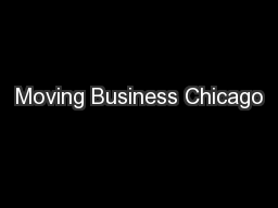 Moving Business Chicago PowerPoint PPT Presentation