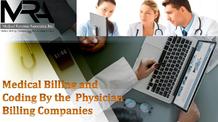 Medical Billing and Coding By the Physician Billing Companies