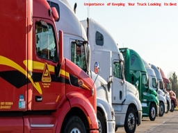 Importance of Keeping Your Truck Looking Its Best