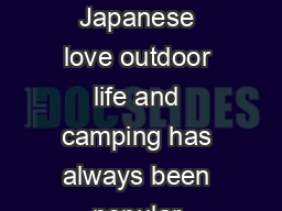 CAMPING IN JAPAN AGE    CAMPING IN JAPAN Practical Travel Guide   Japanese love outdoor life and camping has always been popular among the younger set and those young at heart
