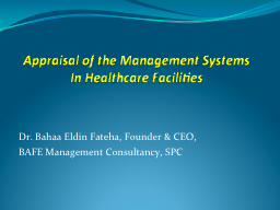 Appraisal of the Management Systems