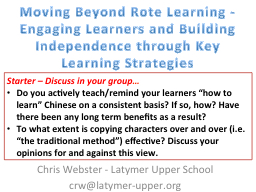MovingBeyond Rote Learning -Engaging Learners and Building Independence through Key Learning