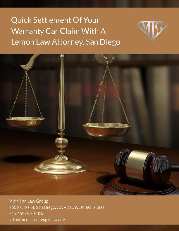 Lemon Law Attorney in San Diego - Offering Quick Settlement Of Your Warranty Car Claim
