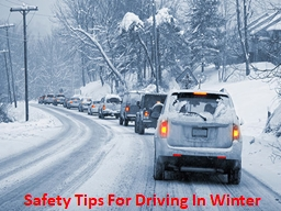 Safety Tips For Driving In Winter