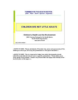 Children\'s Health and the Environment WHO Training Package for the Health Sector