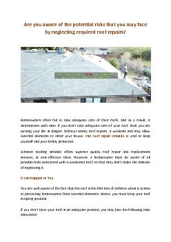 Are you aware of the potential risks that you may face by neglecting required roof repairs?