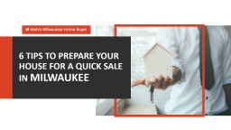 Tips to Sell Your House Fast in Milwaukee