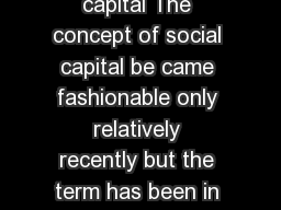 OECD Insights Human Capital What is social capital The concept of social capital be came fashionable only relatively recently but the term has been in use for almost a century while the ideas behind  PowerPoint PPT Presentation
