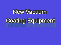 New Vacuum Coating Equipment