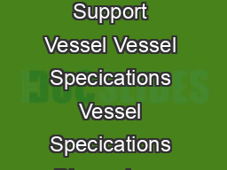Topaz Captain  M   BHP  DPII Maintenance Support Vessel Vessel Specications Vessel Specications Dimensions Length overall