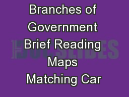 Branches of Government Brief Reading Maps Matching Car
