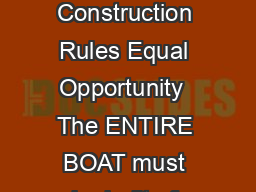 Heber Springs Area Chamber of Commerce Cardboard Boat Basics What Floats Your Boat Construction Rules Equal Opportunity  The ENTIRE BOAT must be built of CARDBOARD  Only exceptions are the paddles  de
