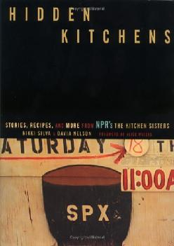 EPUB  Hidden Kitchens Stories Recipes and More from