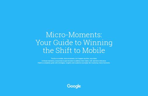 How to succeeding in a Micro-Moment World