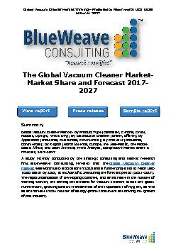 The Global Vacuum Cleaner Market- Market Share and Forecast 2017-2027