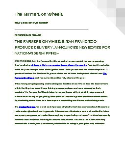 THE FARMERS ON WHEELS, SAN FRANCISCO PRODUCE DELIVERY, ANNOUNCES NEW BOXES FOR NATIONWIDE SHIPPING