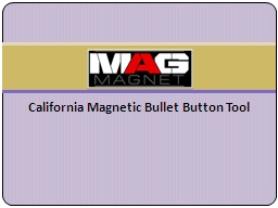 California Magnetic Bullet Button Tool