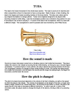 TUBAThe tuba is the lowest instrument in the whole brass section  The