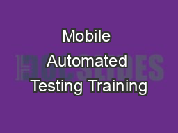 Mobile Automated Testing Training